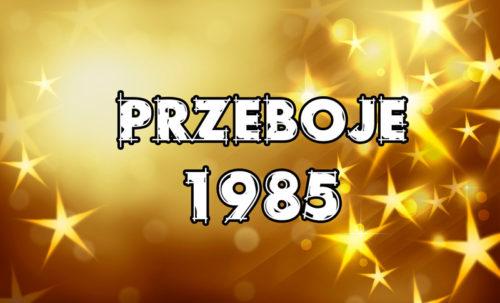 Przeboje-1985