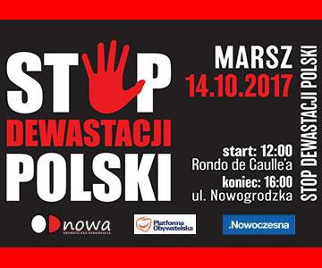 Marsz warszawa stop dewastacji polski 14.10.2017 odnowa nowoczesna platforma kod