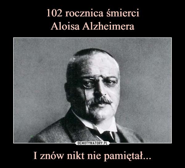 C:\Users\Piotr\Pictures\Na 1 kwietnia\Alzheimer.jpg