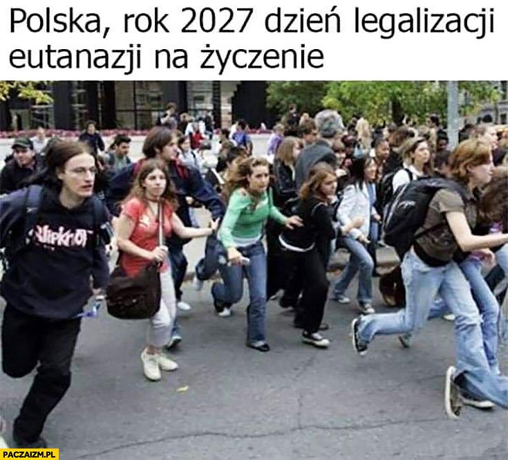 C:\Users\Piotr\Pictures\Saved Pictures\polska-rok-2027-dzien-legalizacji-eutanazji-na-zyczenie-ludzie-biegna.jpg