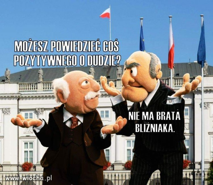 C:\Users\Piotr\Pictures\Saved Pictures\Duda pozytyw.jpg